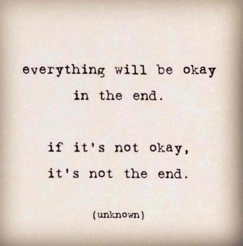 Quote Of The Day Itll Be Okay I Am